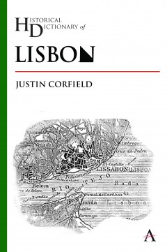 Historical Dictionary of Lisbon
