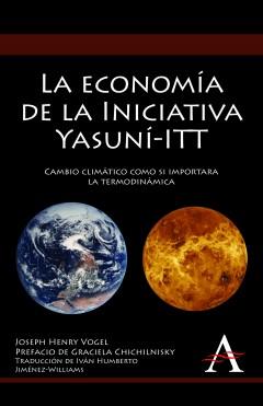 La economía de la Iniciativa Yasuní-ITT