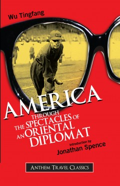 America Through the Spectacles of an Oriental Diplomat