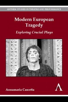 Modern European Tragedy