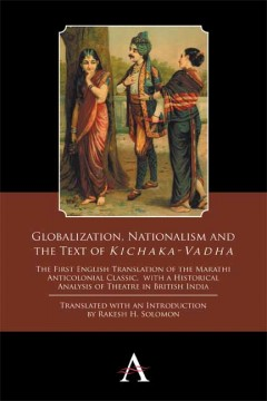 Globalization, Nationalism and the Text of 'Kichaka-Vadha'