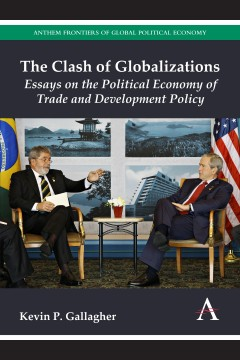 The Clash of Globalizations
