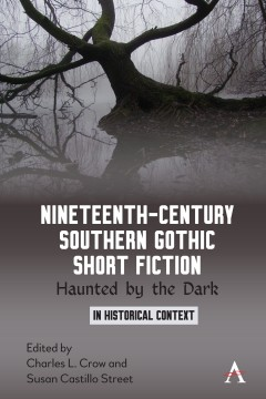 Nineteenth-Century Southern Gothic Short Fiction