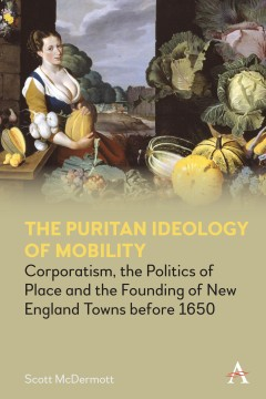 The Puritan Ideology of Mobility