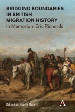 Bridging Boundaries in British Migration History