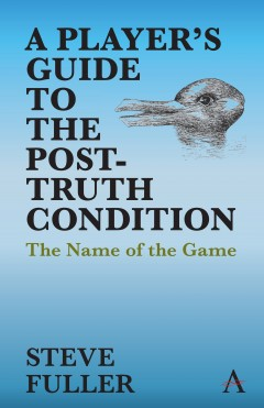 A Player's Guide to the Post-Truth Condition