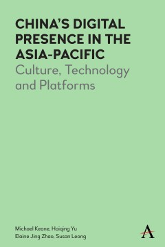 China's Digital Presence in the Asia-Pacific