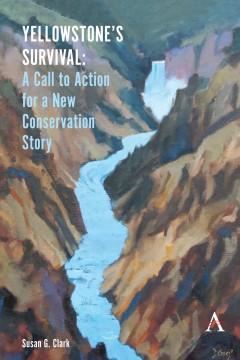 Yellowstone's Survival