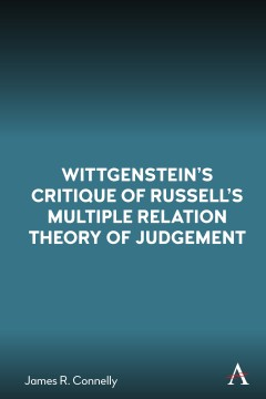 Wittgenstein's Critique of Russell's Multiple Relation Theory of Judgement