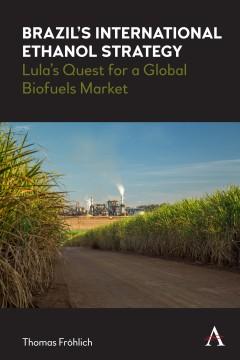 Brazil's International Ethanol Strategy