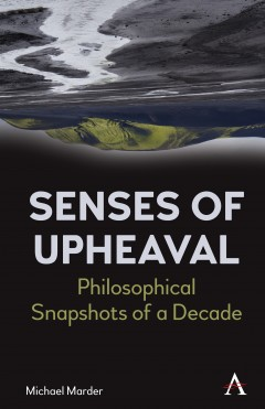 Senses of Upheaval