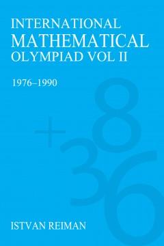 International Mathematical Olympiad Volume 2