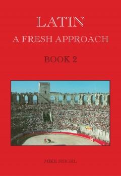 Latin: A Fresh Approach Book 2