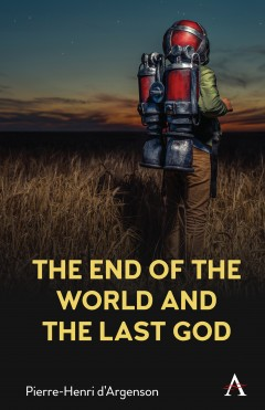 The End of the World and the Last God