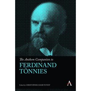 The Anthem Companion to Ferdinand Tönnies