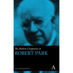 The Anthem Companion to Robert Park