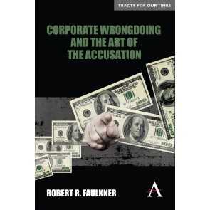 Corporate Wrongdoing and the Art of the Accusation