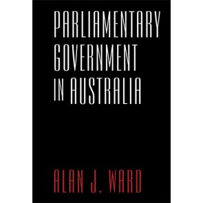 Parliamentary Government in Australia