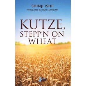 Kutze, Stepp'n on Wheat