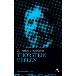 The Anthem Companion to Thorstein Veblen