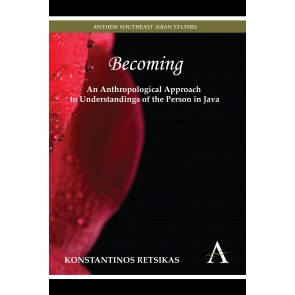 Becoming – An Anthropological Approach to Understandings of the Person in Java