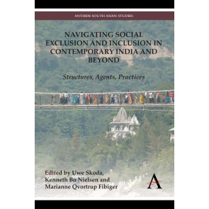 Navigating Social Exclusion and Inclusion in Contemporary India and Beyond