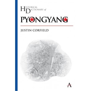 Historical Dictionary of Pyongyang