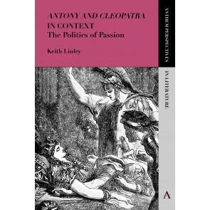 'Antony and Cleopatra' in Context