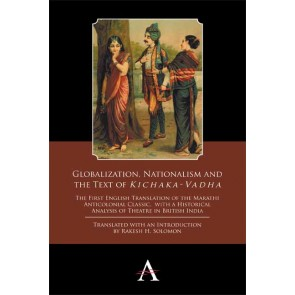 Globalization, Nationalism and the Text of 'Kichaka-Vadha'