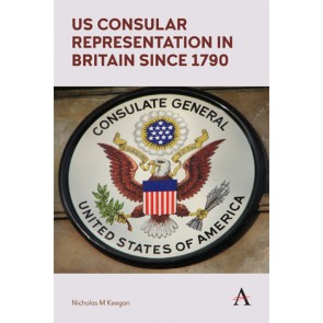 US Consular Representation in Britain since 1790