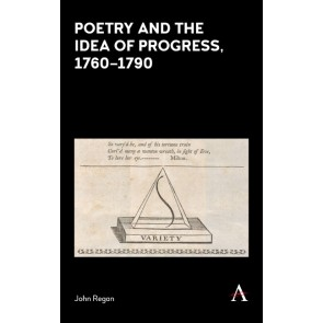 Poetry and the Idea of Progress, 1760–90