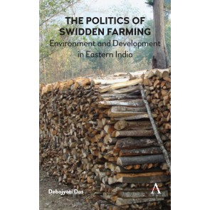 The Politics of Swidden farming