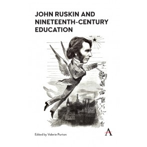 John Ruskin and Nineteenth-Century Education