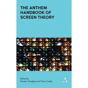 The Anthem Handbook of Screen Theory