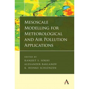 Mesoscale Modelling for Meteorological and Air Pollution Applications