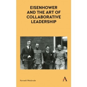 Eisenhower and the Art of Collaborative Leadership