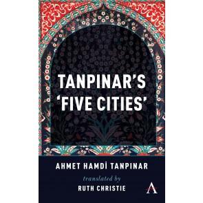 Tanpinar's 'Five Cities'