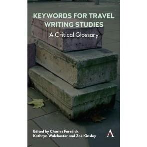 Keywords for Travel Writing Studies