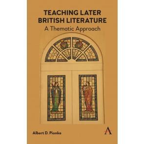 Teaching Later British Literature