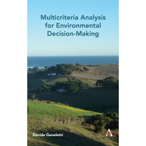 Multicriteria Analysis for Environmental Decision-Making