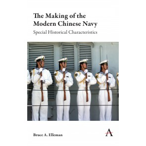 The Making of the Modern Chinese Navy