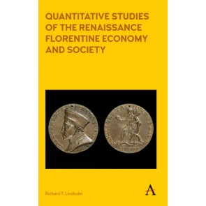 Quantitative Studies of the Renaissance Florentine Economy and Society