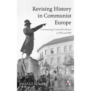 Revising History in Communist Europe