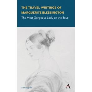 The Travel Writings of Marguerite Blessington