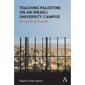 Teaching Palestine on an Israeli University Campus