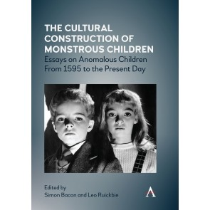 The Cultural Construction of Monstrous Children