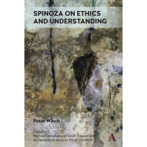 Spinoza on Ethics and Understanding