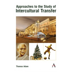 Approaches to the Study of Intercultural Transfer