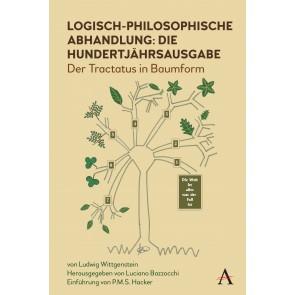 Logisch-philosophische Abhandlung: die Hundertjahrsausgabe