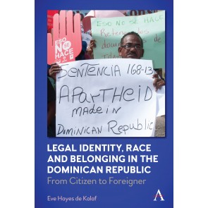 Legal Identity, Race and Belonging in the Dominican Republic